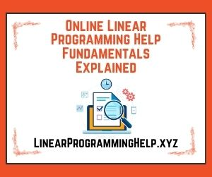 Online Linear Programming Help Fundamentals Explained